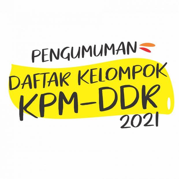 Pengumuman Daftar Kelompok KPM-DDR 2021